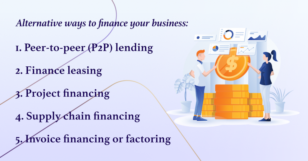 5 Alternative Ways to Finance Your Business
